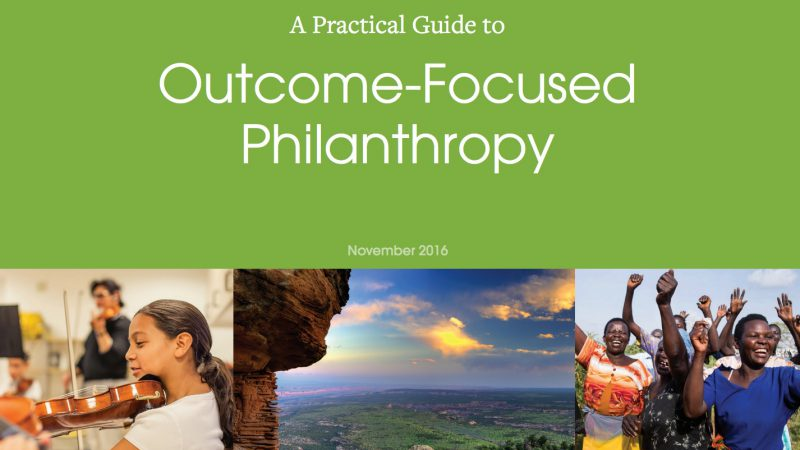 a-practical-guide-to-outcome-focused-philanthropy